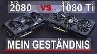 Mein GESTÄNDNIS... -- RTX 2080 vs GTX 1080 Ti