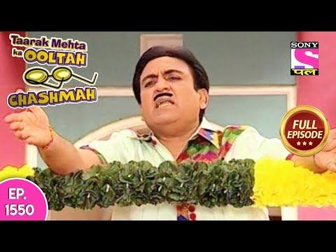 Taarak Mehta Ka Ooltah Chashmah - Full Episode 1550 - 12th November, 2018