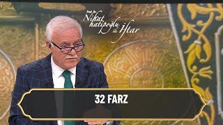 32 Farz - Nihat Hatipoğlu ile İftar 12 Mayıs 2021