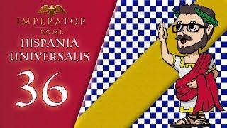 La Grande-Ibérie est née - Ep.36 - Trophée Hispania Universalis | Imperator Rome | FR