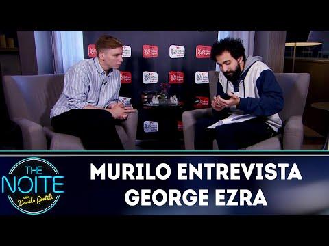 Murilo Couto entrevista George Ezra    The Noite (19/06/18)