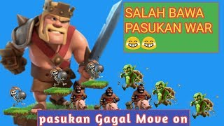 PASUKAN GAGAL MOVE ON CLASH OF CLANS