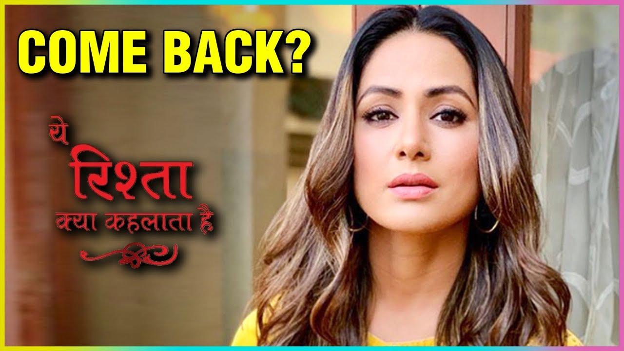 Download 4 26 Mb Hina Khan To Make A Comeback In Yeh Rishta Kya