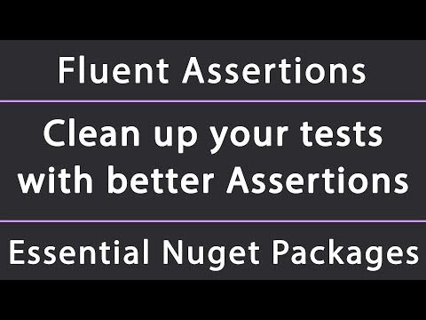 How to write cleaner unit tests with Fluent Assertions in .NET Core (Framework, Standard)