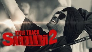 Download Hindi Video Songs - Sardaarji 2 (Title Song) | Diljit Dosanjh, Sonam Bajwa, Monica Gill | Releasing on 24th June