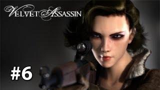 Velvet Assassin - Gameplay/Walkthrough [Pc] Part 6