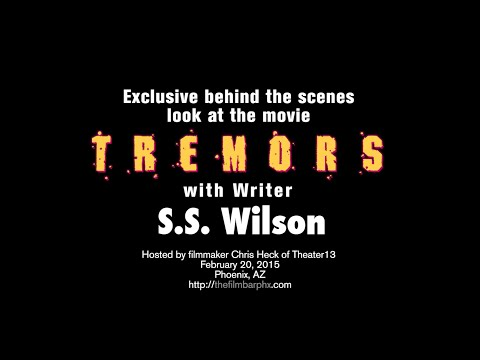 TREMORS Q&A w/ Writer S.S. Wilson