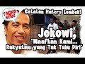 Haters Jokowi di Lombok      Maafkan Rakyatmu yang Tidak Tahu Diri !