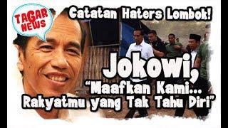 Download lagu Haters Jokowi di Lombok      Maafkan Rakyatmu yang Tidak Tahu Diri !