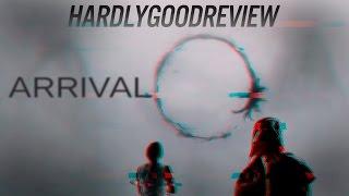 Прибытие - HardlyGoodReview. Episode 41