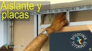 Construir tabiques de yeso laminado (Pladur) 2: aislante y placas (Bricocrack)