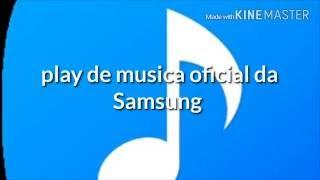tutorial como instalar o play de musica oficial da samsung para j7 j5 e j3