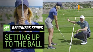 Golf for Beginners - Tнe basics of setting up and addressing the ball