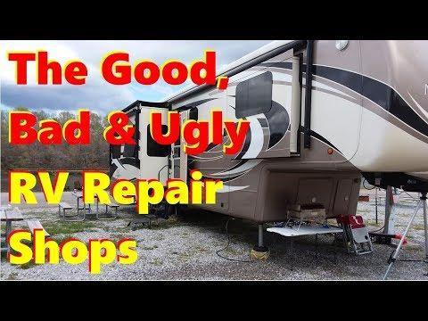 The Good, Bad & Ugly RV Repair Shops