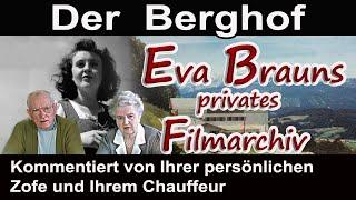 EVA BRAUNS PRIVATES FILMARCHIV - KOMMENTIERT VON IHRER ZOFE UND DEM CHAUFFEUR - Dokumentation