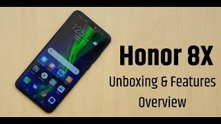 Honor 8X - Unboxing, Hands-on, and Features Overview [Hindi]