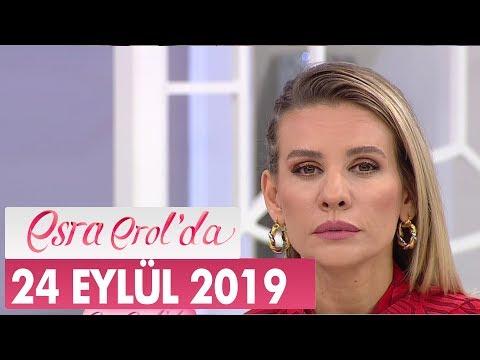 Esra Erol'da 24 Eylül 2019 - Tek Parça