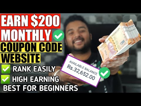 Start Earning $100-$200/Month from COUPON CODES BLOG (BEGINNERS) 🔥 Full Case Study, Get High Traffic