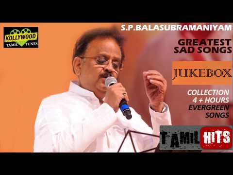 S. P. B  GREATEST TAMIL SAD SONGS  JUKEBOX COLLECTION