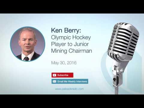 Ken Berry: Olympic Hockey Player to Junior Mining Chairman