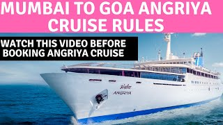 MUMBAI TO GOA ANGRIYA CRUISE | ANGRIYA CRUISE RULES | ANGRIYA CRUISE |TRAVEL TRICKS