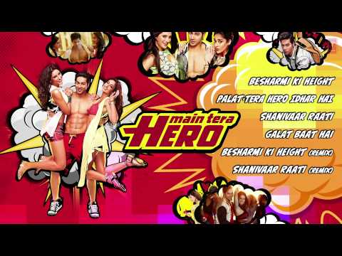Main Tera Hero Full Songs (Jukebox) | Varun Dhawan, Ileana D'Cruz, Nargis Fakhri