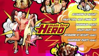 Main Tera Hero Full Songs (Jukebox) | Varun Dhawan, Ileana D'Cruz, Nargis  …