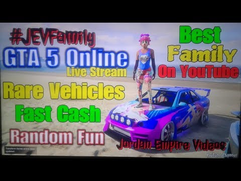 GTA 5 Online #JEVFamily Rare Vehicles Help ( Rare Vehicles, Fast Cash, DLC Vehicles, Dubsta 2 & Fun