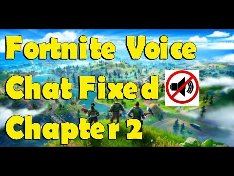 Fortnite Voice Chat Not Working Fixed - Fortnite Chapter 2 [Fortnite Battle Royal]