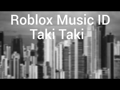 Roblox Id Taki Taki Youtube