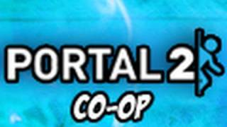 Portal 2_ Co-Op Campaign with Mark - Part 1