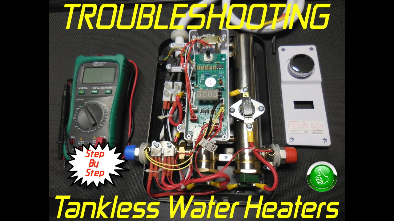 Troubleshooting Tankless Water Heaters In Minutes Step