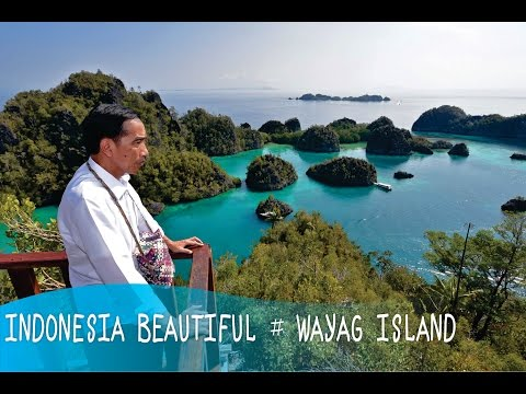 INDONESIA Beautiful # WAYAG ISLAND