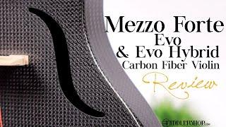 Mezzo Forte Evo Line & Evo Hybrid Violin From Fiddlershop