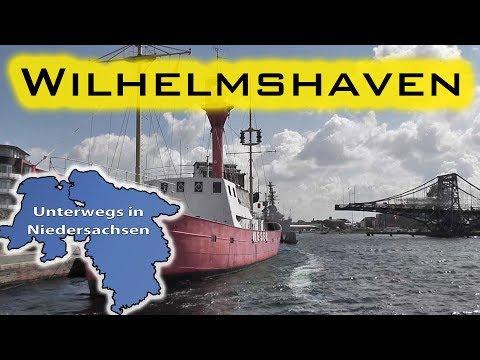Wilhelmshaven - Unterwegs in Niedersachsen (Folge 8)