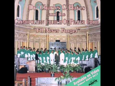 Dr. Charles G. Hayes - Step Back, Let God Do It