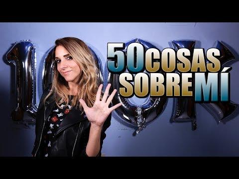 ¡ESPECIAL 100K SUSCRIPTORES! 50 COSAS SOBRE MÍ │Nadia Calá
