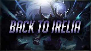 TF Blade BACK TO DOMINATING WITH IRELIA