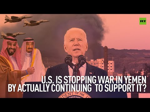 US is stopping war in Yemen by actually continuing to support it? | Robert Inlakesh