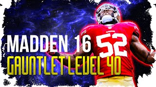 Madden 16 GAUNTLET Champion How to get to Level 40 and more, completing all challenges
