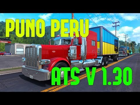 AMERICAN TRUCK SIMULATOR  V.1.30 Map DLC Perú V.1.4 | YANRED