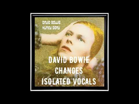 David Bowie - Changes (Isolated Vocals)