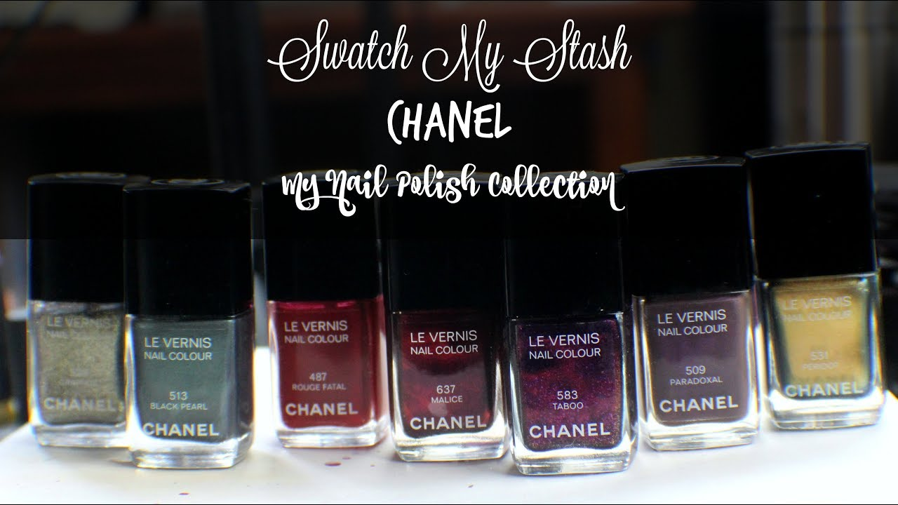 Swatch My Stash - Chanel | My Nail Polish Collection - YouTube