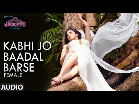 Kabhi Jo Badal Barse Female Full Song  Jackpot  Sunny Leone  Nasruddin Shah  Shreya Ghoshal