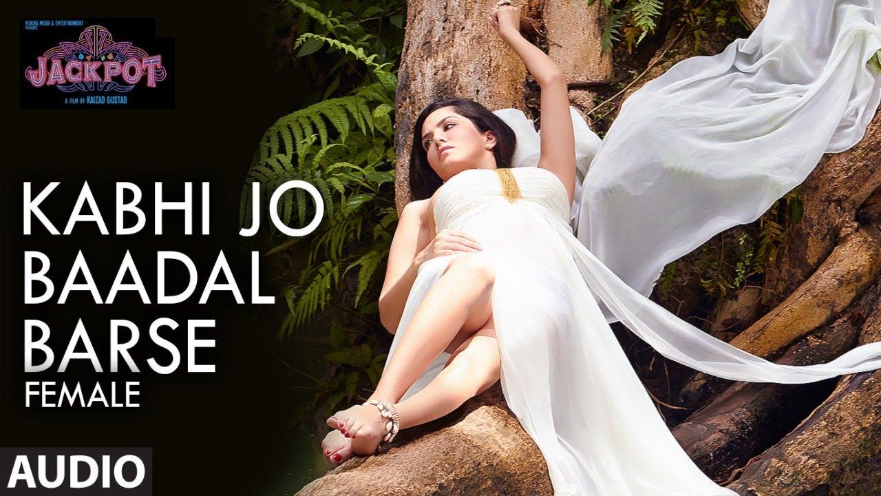 Kabhi Jo Badal Barse (Female) Full Song   Jackpot   Sunny Leone   Nasruddin  Shah   Shreya Ghoshal - YouTube