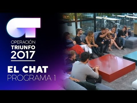 EL CHAT - GALA 0 - 23 OCTUBRE – OT 2017 (#OTChat)