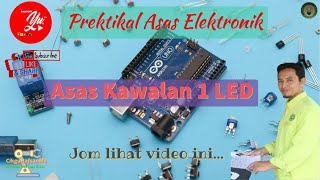 Download Lagu B01 Elektronik :- Tutorial Asas Kawalan 1 LED #ArduinoUNO #Tinkercad mp3