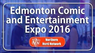 Edmonton Comic and Entertainment Expo 2016