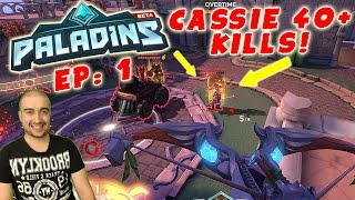 Paladins Gameplay: EP: 1 - CASSIE IS AMAZING! - PC Paladins Multiplayer Gameplay 60fps