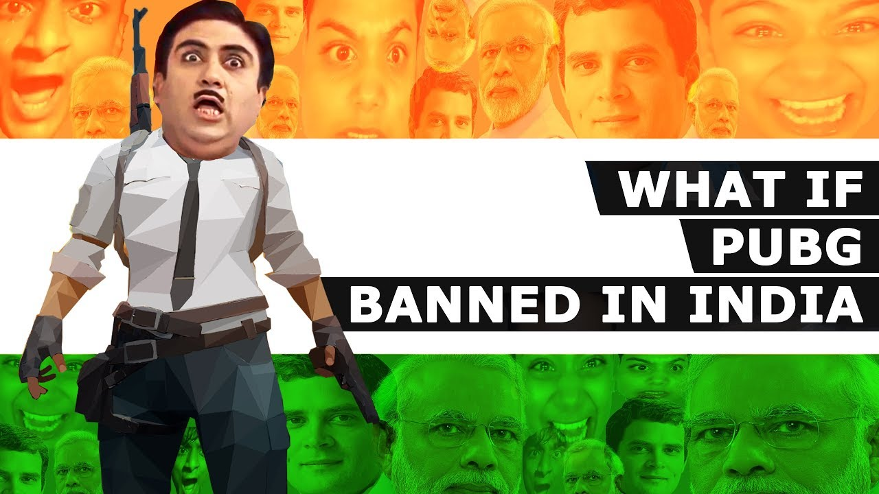 What If Pubg Banned In India Indian Pubg Revolution Pubg Banned Pubg Meme Youtube
